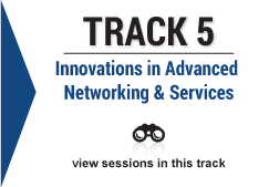 track 5 Innovations in Advanced Networking and Services image